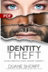 Identity Theft: Satan's Greatest Crime Against Humanity (PDF Download) by Duane Sheriff
