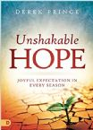 Unshakable Hope: Joyful Expectation in Every Season (Book) by Derek Prince