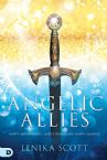 Angelic Allies:  God's Messengers, God's Warriors, God's Agents (Paperback) by Lenika Scott
