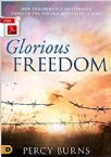 Glorious Freedom:  How to Experience Deliverance through the Power & Authority of Jesus (E-Book PDF Download) by Percy Burns