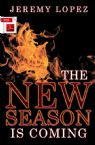 The New Season Is Coming (E-Book PDF Download) by Jeremy Lopez