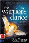The Warrior's Dance:  A Seer's Guide to Victorious Spiritual Warfare (E-Book PDF Download) by Ana Werner