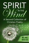 Spirit in the Wind:  A Second Collection of Christian Poetry (E-Book PDF Download) by Melanie Woolner