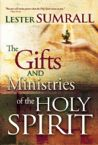 The Gifts and Ministries of the Holy Spirit (Paperback) by Lester Sumrall