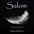 CLEARANCE: Salom: Expressions of Peace (worship CD) by Steve Swanson and Jordan Swanson