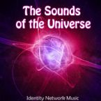 The Sounds of the Universe (Instrumental Music MP3) by Identity Network