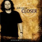 CLEARANCE: Closer (prophetic worship CD) by Josh Young