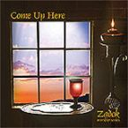 CLEARANCE: Come Up Here (Prophetic Worship CD) by Zadok Worship Series
