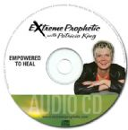 Empowered To Heal (teaching CD) by Patricia King