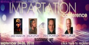 Impartation Conference (6 DVD Set) with Steve Thompson, Ray Larson, Matt Sorger and Jason Upton
