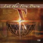 Let the Fire Burn (MP3 Download Prophetic Worship) by Winds of Fire