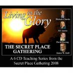 Living in the Glory (6 teaching CD set) by James Goll, Mahesh Chavda, Jill Austin and David Herzog