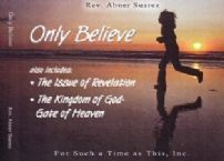 Only Believe (3 teaching series) by Abner Suarez