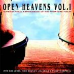 Open Heavens vol. I (CD) Stacey Campbell, Bob Jones, Todd Bentley and Lou Engle