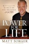Power for Life (Book) by Matt Sorger