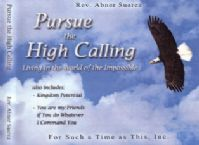 Pursue the High Calling (3 teaching series) by Abner Suarez