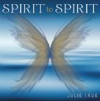 CLEARANCE: Spirit to Spirit (Prophetic Music CD) by Julie True