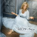 CLEARANCE: Take Me Away (Prophetic Music CD) by Grace Williams