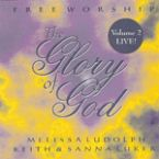 The Glory of God V.2 (MP3 Download) by Keith Luker and Melissa Ludolph