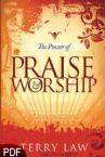 The Power of Praise and Worship (E-Book-PDF Download) By Terry Law