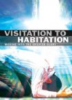 Visitation to Habitation (3 teaching CD's) by Matt Sorger