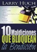 C(Spanish) -10 Curses That Block The Blessing (book) by Larry Huch - Click To Enlarge
