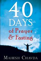 40 Days Of Prayer And Fasting (book) by Mahesh Chavda