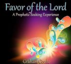 Favor of the Lord: A Prophetic Soaking Experience (MP3 Music Download) by Graham Cooke