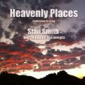 CHeavenly Places (MP3 Download Prophetic Worship) by Stan Smith - Click To Enlarge