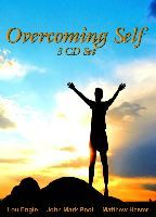 Overcoming Self (3 Teaching MP3 Downloads) by Lou Engle, John Mark Pool  and Matthew Hester