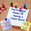 CThe Creative Power of Having a Vision Board (2 MP3 Teaching Download) by Jeremy Lopez - Click To Enlarge
