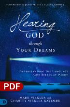 Hearing God Through Your Dreams: Understanding the Language God Speaks at Night (e-Book PDF Download) by Mark Virkler