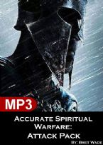 Accurate Spiritual Warfare: Attack Pack (2 mp3 teaching downloads) by Bret Wade