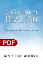 A Vision of Healing (e-Book PDF Download)  by Wendy Fair Waterson