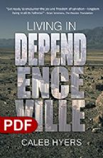 Living in Dependenceville (EBook) by Caleb Hyers