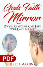 God's Faith Mirror: Do You Glance or Gaze into Your Daily Mirror? (e-Book PDF Download) by Elrich Martin