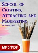 CSchool of Creating, Attracting and Manifesting (Digital Download Course) by Jeremy Lopez - Click To Enlarge