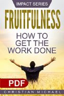 CFruitfulness How to Get the Work Done(Ebook PDF Download) - Click To Enlarge