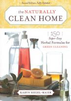 The Naturally Clean Home, Revised(Book) by Karyn Siegel-Maier
