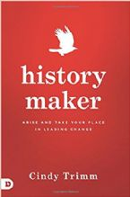 History Maker: Arise and Take Your Place in Leading Change (Book) by Cindy Trimm