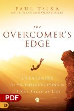 The Overcomer's Edge: Strategies for Victorious Living in Y3 Key Areas of Life (PDF Download) by Paul Tsika