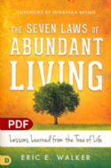 CThe Seven Laws of Abundant Living: Lessons Learned from the Tree of Life (PDF Download) by Eric Walker - Click To Enlarge
