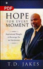 Hope for Every Moment: Inspirational Thoughts to Encourage You on Your Journey (PDF Download) by T.D. Jakes