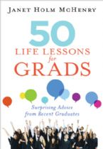 50 Life Lessons For Grads (Book) by Janet Holm Mchenry