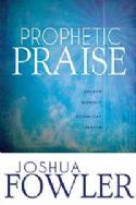 CProphetic Praise Upload Worship Download Heaven (Book) by Joshua Fowler - Click To Enlarge