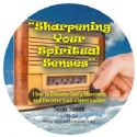 CSharpening Your Spiritual Senses (MP3  3 Teaching Download) by Sean Smith - Click To Enlarge