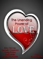 The Unending Power of Love (5 MP3 Teaching Set) by Brian Kenney, Kenneth Copeland, Craig Kinsley, Todd White and Stacey Campbell