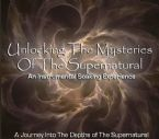 Unlocking the Mysteries of the Supernatural (Prophetic soaking Instrumental CD) by Identity Network and Jeremy Lopez