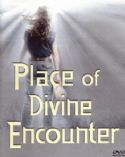 CPlace of Divine Encounter (DVD) by Abner Suarez - Click To Enlarge