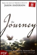 CThe Journey: Captivity, Wilderness, Promised Land - Where Are You Now? Where Will You Go? (E-Book-PDF Download) by Jason Anderson - Click To Enlarge